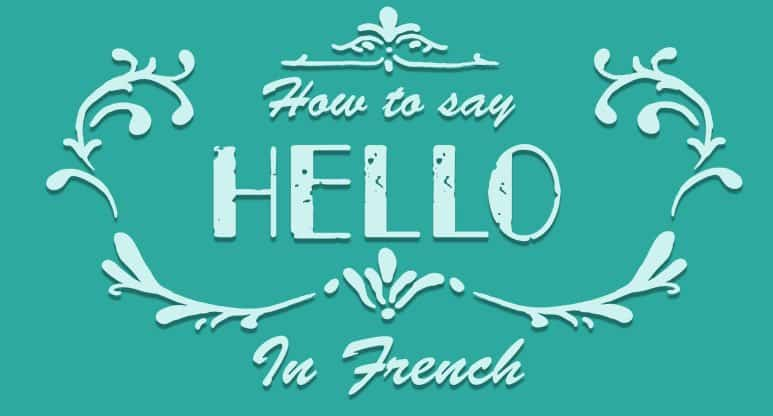 How to Say Hello in French