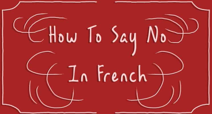 How to Say No in French