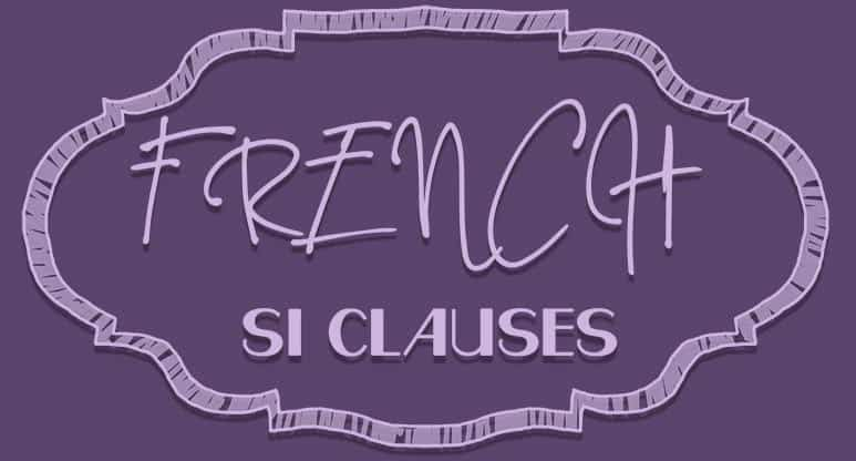 French Si Clauses