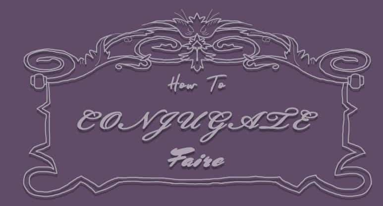 How to Conjugate Faire