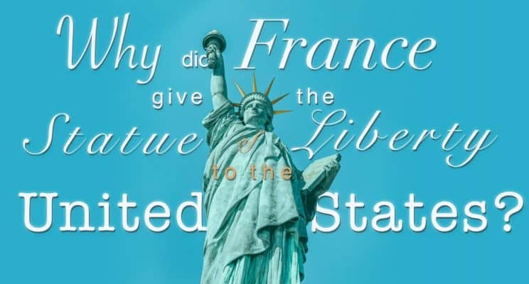 Why Did France Give the USA the U